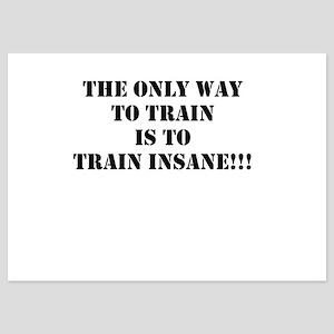 Train insane (beastmode) 5x7 Flat Cards