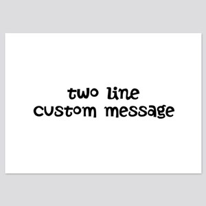 Two Line Custom Message 5x7 Flat Cards