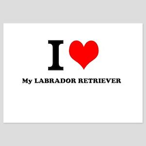 I Love My LABRADOR RETRIEVER Invitations