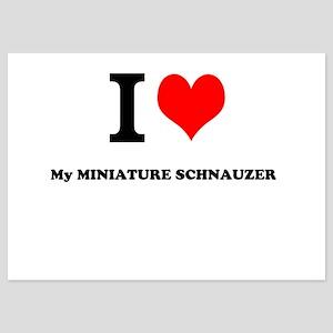 I Love My MINIATURE SCHNAUZER Invitations