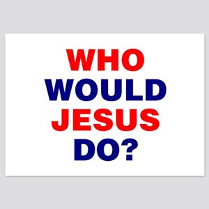 Who Would Jesus Do? Invitations