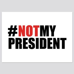 #NotMyPresident 5x7 Flat Cards