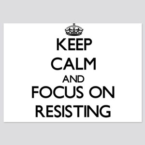 Keep Calm and focus on Resisting Invitations