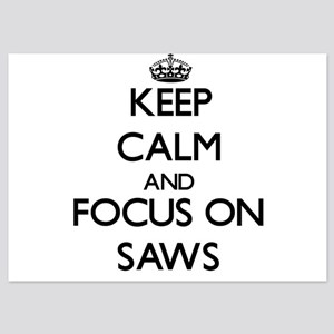 Keep Calm and focus on Saws Invitations