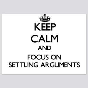 Keep Calm and focus on Settling Argume Invitations
