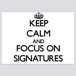 Keep Calm and focus on Signatures Invitations