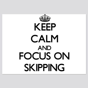 Keep Calm and focus on Skipping Invitations