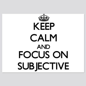 Keep Calm and focus on Subjective Invitations