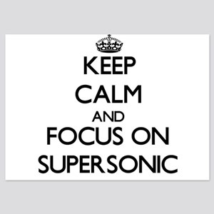 Keep Calm and focus on Supersonic Invitations