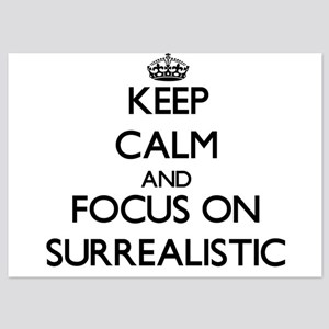 Keep Calm and focus on Surrealistic Invitations