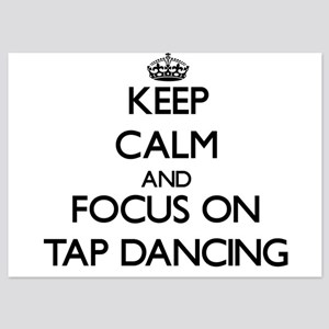 Keep Calm and focus on Tap Dancing Invitations