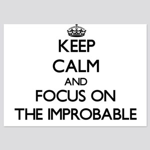 Keep Calm by focusing on The Improbabl Invitations