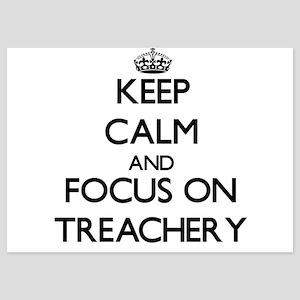 Keep Calm by focusing on Treachery Invitations