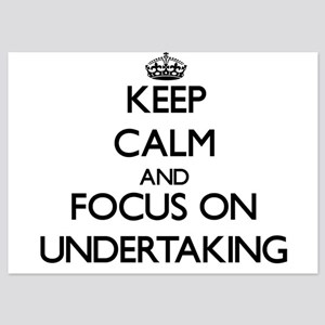Keep Calm by focusing on Undertaking Invitations