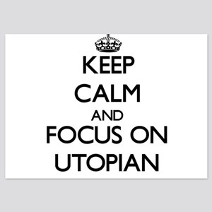 Keep Calm by focusing on Utopian Invitations