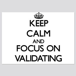 Keep Calm by focusing on Validating Invitations