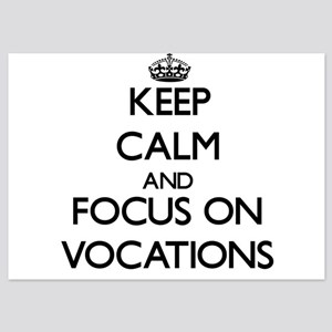 Keep Calm by focusing on Vocations Invitations