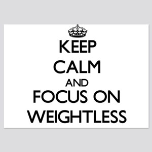 Keep Calm by focusing on Weightless Invitations
