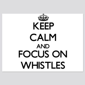 Keep Calm by focusing on Whistles Invitations