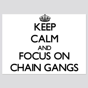 Keep Calm by focusing on Chain Gangs Invitations