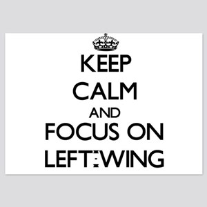 Keep Calm by focusing on Left-Wing Invitations
