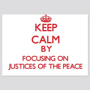 Keep Calm by focusing on Justices Of T Invitations