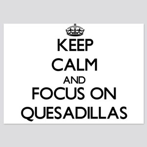 Keep Calm by focusing on Quesadillas Invitations