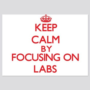 Keep Calm by focusing on Labs Invitations