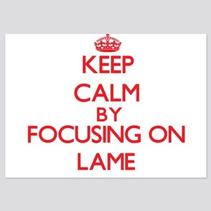 Keep Calm by focusing on Lame Invitations
