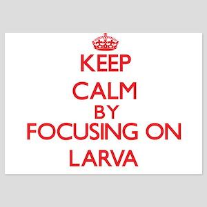 Keep Calm by focusing on Larva Invitations