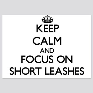 Keep Calm by focusing on Short Leashes Invitations