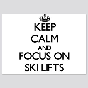 Keep Calm by focusing on Ski Lifts Invitations