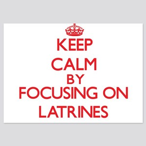 Keep Calm by focusing on Latrines Invitations