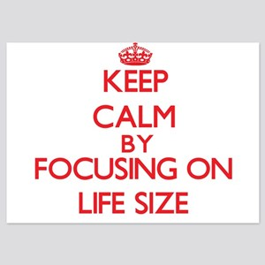 Keep Calm by focusing on Life Size Invitations