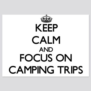 Keep Calm by focusing on Camping Trips Invitations