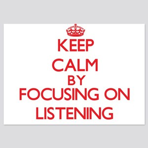 Keep Calm by focusing on Listening Invitations