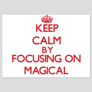 Keep Calm by focusing on Magical Invitations