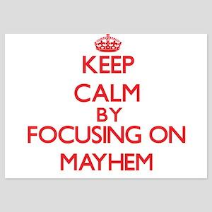 Keep Calm by focusing on Mayhem Invitations