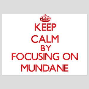 Keep Calm by focusing on Mundane Invitations