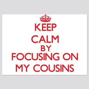 Keep Calm by focusing on My Cousins Invitations