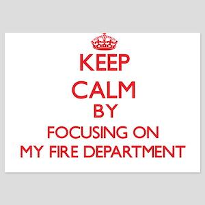 Keep Calm by focusing on My Fire Depar Invitations