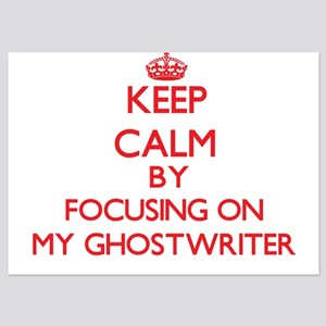 Keep Calm by focusing on My Ghostwrite Invitations