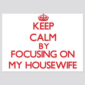 Keep Calm by focusing on My Housewife Invitations