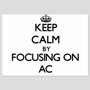 Keep Calm by focusing on AC Invitations