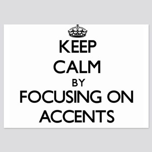 Keep Calm by focusing on Accents Invitations