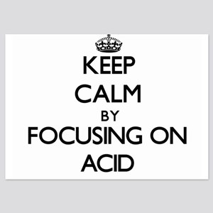 Keep Calm by focusing on Acid Invitations