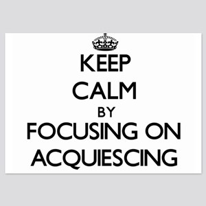 Keep Calm by focusing on Acquiescing Invitations