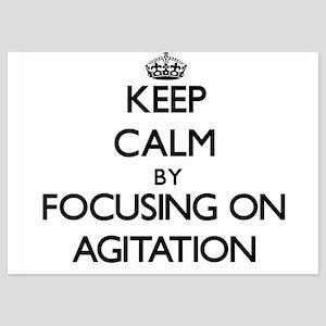 Keep Calm by focusing on Agitation Invitations