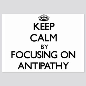 Keep Calm by focusing on Antipathy Invitations