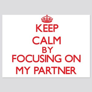 Keep Calm by focusing on My Partner Invitations
